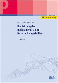 Die Prüfung der Rechtsanwalts- und Notarfachangestellten - Breit, Rainer;Solveen, Dirk;Rettinger, Lutz