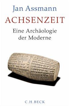 Achsenzeit (eBook, ePUB) - Assmann, Jan