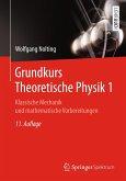 Grundkurs Theoretische Physik 1 (eBook, PDF)