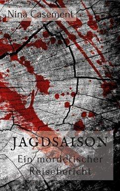 Jagdsaison (eBook, ePUB) - Casement, Nina