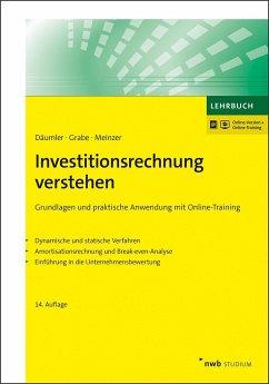 Investitionsrechnung verstehen - Däumler, Klaus-Dieter; Grabe, Jürgen; Meinzer, Christoph R.