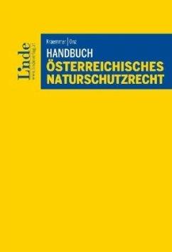 Handbuch Österreichisches Naturschutzrecht