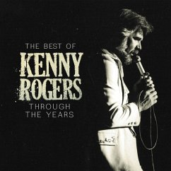 The Best Of Kenny Rogers: Through The Years - Rogers,Kenny