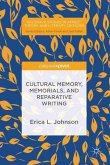 Cultural Memory, Memorials, and Reparative Writing