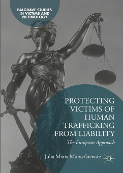 Protecting Victims of Human Trafficking From Liability - Muraszkiewicz, Julia Maria