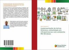 Implementação do Active Directory consolidado em infraestruturas com ambiente MS Windows