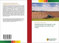 Implementos de preparo e de compactação na cultura do milho