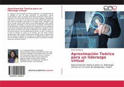 Aproximación Teórica para un liderazgo virtual