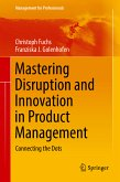 Mastering Disruption and Innovation in Product Management (eBook, PDF)