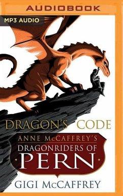 Dragon´s Code: Anne McCaffrey´s Dragonriders of...