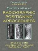Merrill's Atlas of Radiographic Positioning & Procedures