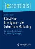 Künstliche Intelligenz – die Zukunft des Marketing (eBook, PDF)