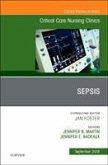 Sepsis, an Issue of Critical Care Nursing Clinics of North America, 30