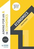 Aiming for an A in A-level Economics (eBook, ePUB)