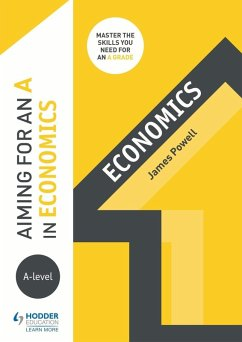 Aiming for an A in A-level Economics (eBook, ePUB) - Powell, James