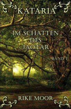 Im Schatten des Jaotar - Moor, Rike