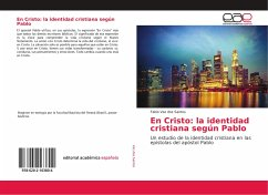 En Cristo: la identidad cristiana según Pablo - Vaz dos Santos, Fabio
