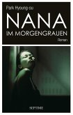 Nana im Morgengrauen (eBook, ePUB)