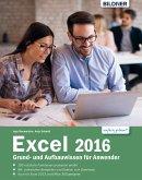 Excel 2016 Grund- und Aufbauwissen für Anwender: (eBook, PDF)