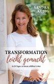 Transformation leicht gemacht (eBook, ePUB)