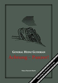 Achtung - Panzer! (eBook, PDF) - Guderian, Heinz