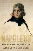 Napoleon: The Man Behind the Myth (eBook, ePUB)