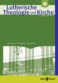 Lutherische Theologie und Kirche, Heft 01/2018 - Einzelkapitel - Aspekte zur »Gartenpflege« im Weinberg Gottes (eBook, PDF)