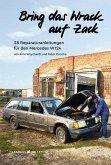 Bring das Wrack auf Zack (eBook, ePUB)