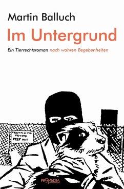 Im Untergrund (eBook, ePUB)