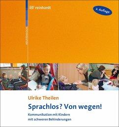 Sprachlos? Von wegen! (eBook, PDF) - Theilen, Ulrike