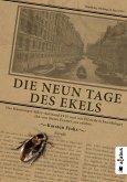 Die neun Tage des Ekels. Der Hamburger Sülze-Aufstand 1919 und wie Elfriede Schwerdtfeger ihn von ihrem Fenster aus erlebte (eBook, ePUB)