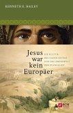 Jesus war kein Europäer (eBook, ePUB)