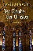 Der Glaube der Christen (eBook, ePUB)