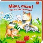 Mein erstes Soundbuch: Miau, miau! Hör mal, die Tierkinder!
