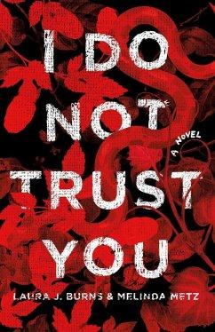 I Do Not Trust You (eBook, ePUB)