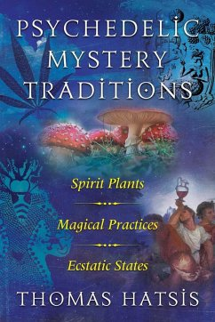 Psychedelic Mystery Traditions (eBook, ePUB)
