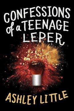 Confessions of a Teenage Leper (eBook, ePUB)