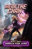 Break the Chain (Black Ocean: Mercy for Hire, #4) (eBook, ePUB)