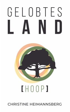 Hoop / Gelobtes Land Bd.1 - Heimannsberg, Christine