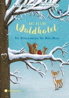 Ein Winterwunder für Mona Maus / Das kleine Waldhotel Bd.2 (eBook, ePUB) - George, Kallie