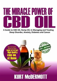 The Miracle Power of CBD Oil (eBook, ePUB)