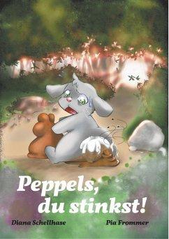 Peppels, du stinkst! (eBook, ePUB)