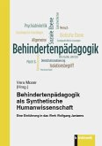 Behindertenpädagogik als Synthetische Humanwissenschaft (eBook, PDF)