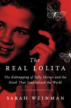 The Real Lolita (eBook, ePUB) - Weinman, Sarah