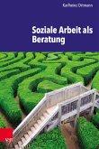 Soziale Arbeit als Beratung (eBook, PDF)