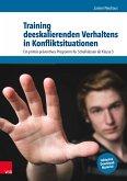 Training deeskalierenden Verhaltens in Konfliktsituationen (eBook, PDF)
