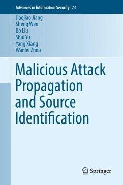 Malicious Attack Propagation and Source Identification - Jiang, Jiaojiao; Wen, Sheng; Liu, Bo