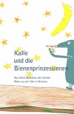 Kalle und die Bienenprinzessinnen (eBook, ePUB)