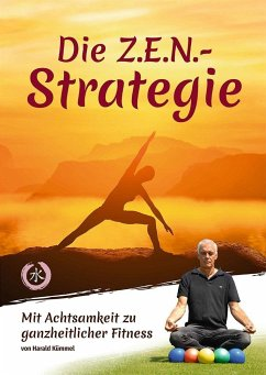 Die Z.E.N.-Strategie - Kümmel, Harald