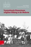 Transnationale Dimensionen religiöser Bildung in der Moderne